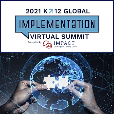K12 Global Implementation Summit Video Archive