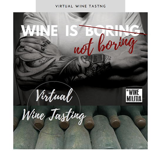 Wine Is Not Boring - Virtual Wine Tasting Session