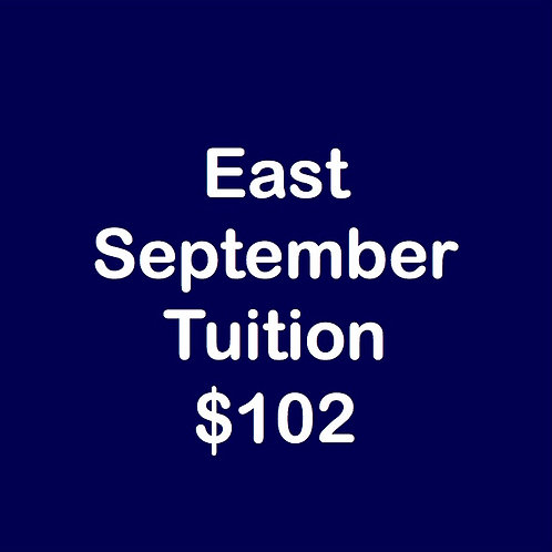 East September Tuition