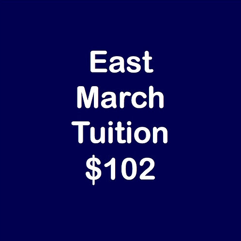 East March Tuition