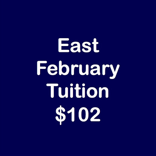 East February Tuition