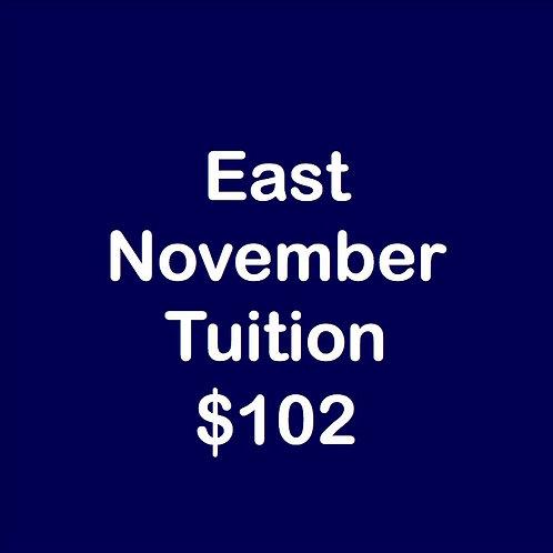 East November Tuition
