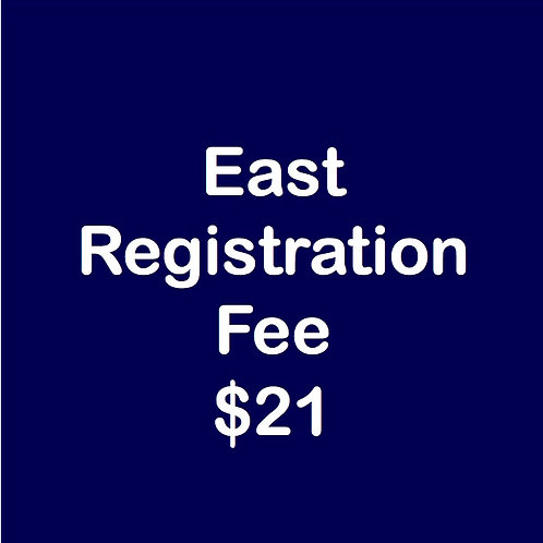 East Registration Fee