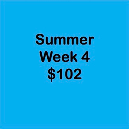 Summer Tuition Week 4 $102
