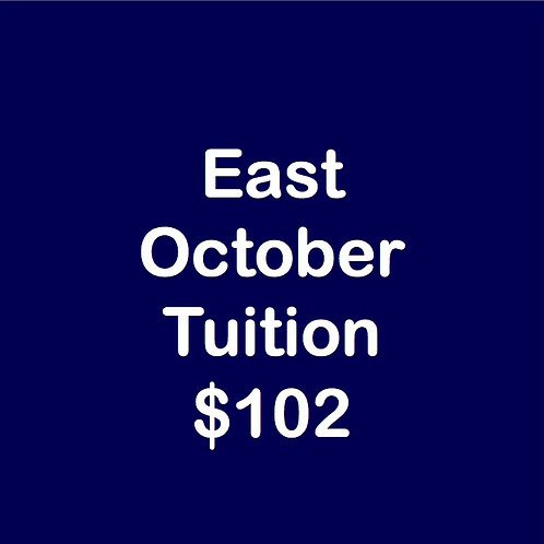 East October Tuition