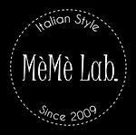 Italian Style MèMè Lab. Since 2009