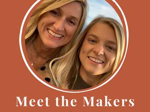 Meet The Makers - Debbie and Ellie