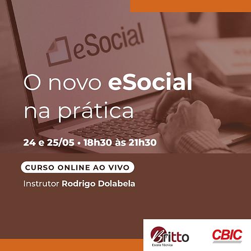 O novo eSocial na prática CBIC