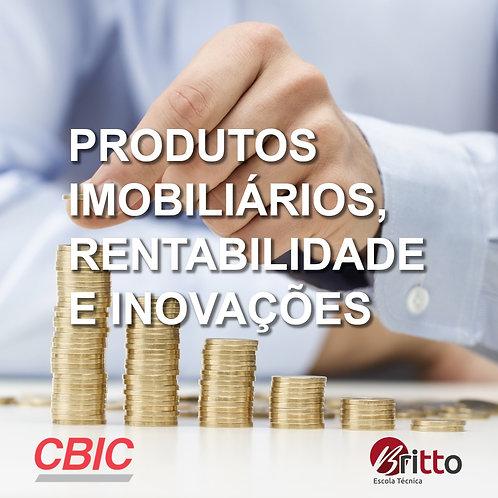 Produtos Imobiliários, Rentabilidade e Inovações