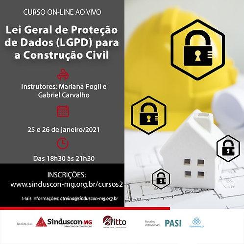 Lei Geral de Proteção de Dados (KGPD)para a Construção Civil