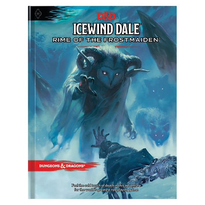 D&D Icewind Dale: Rime of the Frost Maiden