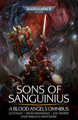 Sons of Sanguinius: The Omnibus