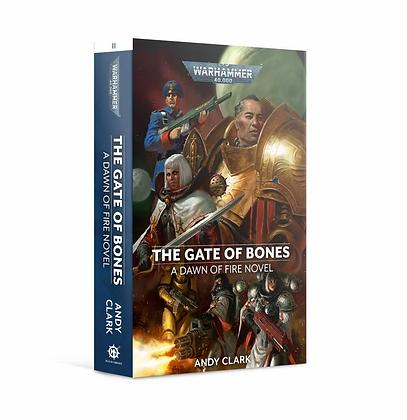 Dawn of Fire: The Gate of Bones