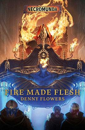 Necromunda: Fire Made Flesh