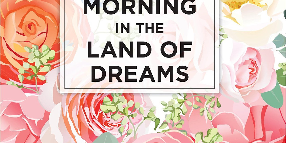 """Sneak Peak! BOOK RELEASE-MARLA CANTRELL'S """"Early Morning in the Land of Dreams"""""""