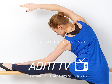 "Startavo ""Aditi TV"": 1-oji lietuviška virtuali kalanetikos treniruočių studija 24/7"