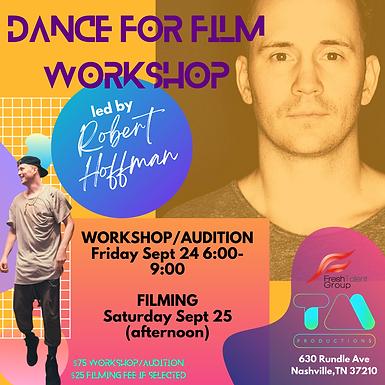 Dance for Film Workshop with Robert Hoffman