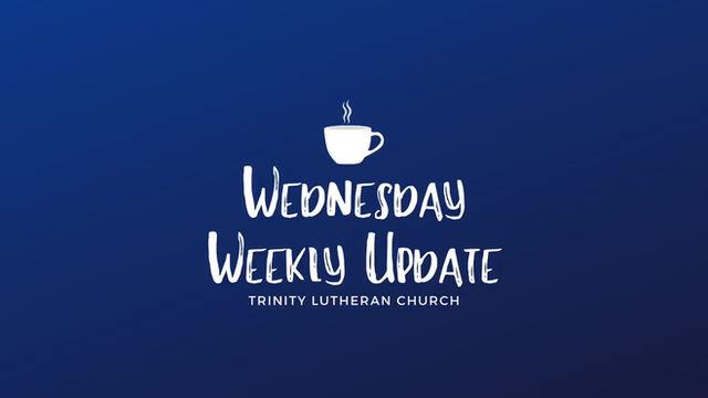 Wednesday Weekly Update 5/6/2020