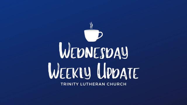 Weekly Wednesday Update - 5/13/2020