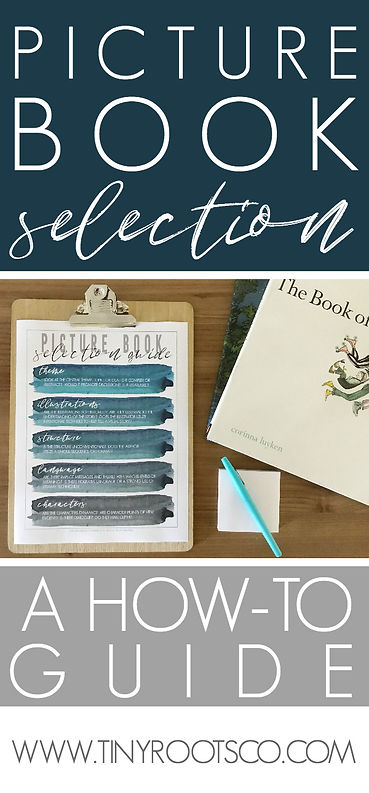 PICTURE BOOK SELECTION GUIDE | TINY ROOTS CO.