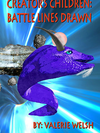 Creator's Childred: Batte Lines Drawn - Book 3
