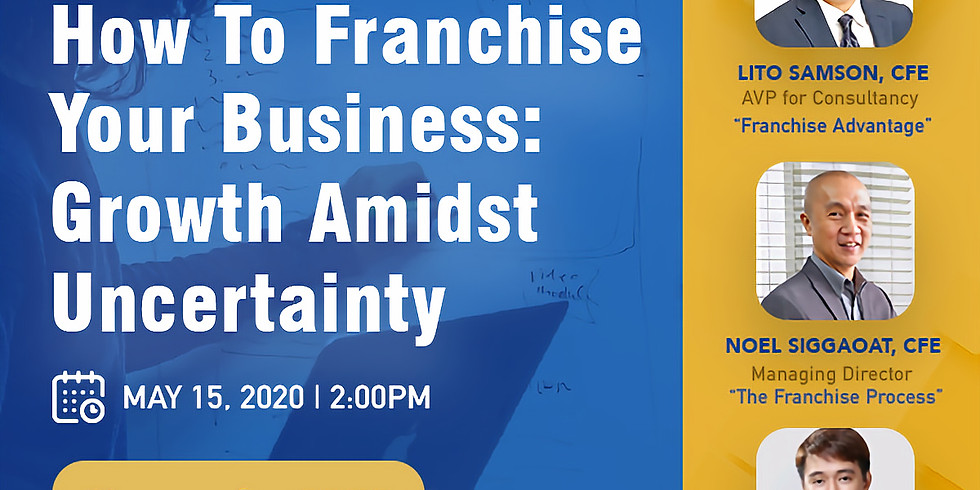Webinar: Franchise Your Business: Growth Amidst Uncertainty