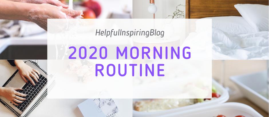 2020 Morning Routine