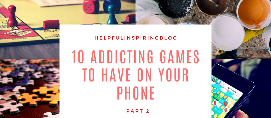 Addicting Games To Have On Your Phone- Part 2!