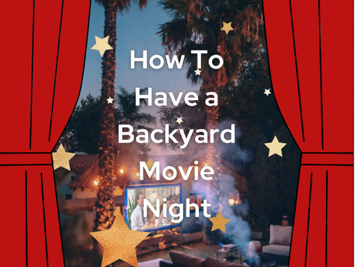How To Have a Backyard Movie Night