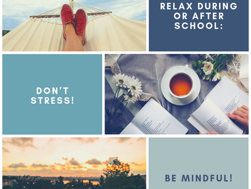 What To Do To Relax Your Mind During or After School: