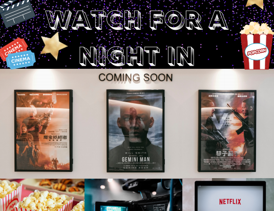 Best Movies To Watch For a Night In