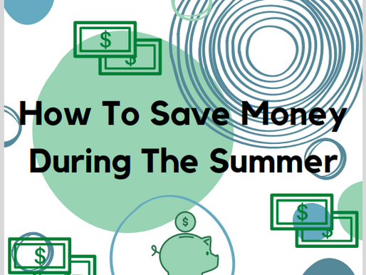 How To Save Money During The Summer