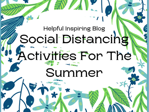 Social Distancing Activities For The Summer