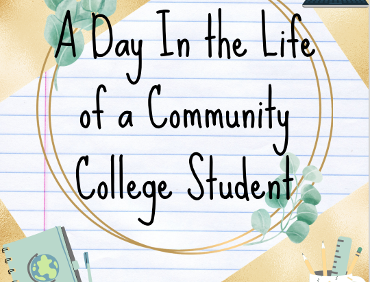 A Day In the Life of a Community College Student