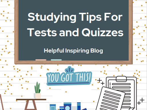 Studying Tips For Tests and Quizzes