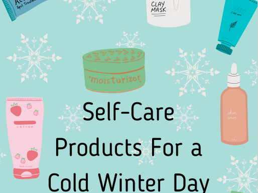 Self-Care Products For a Cold Winter Day