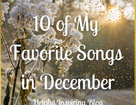 10 of My Favorite Songs In December