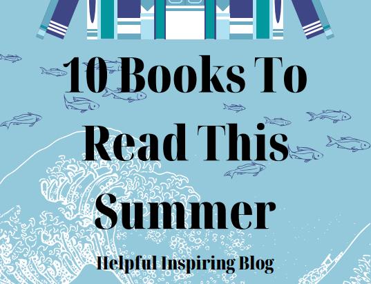 10 Summer Books To Read This Summer
