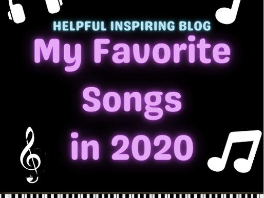 My Favorite Songs In 2020