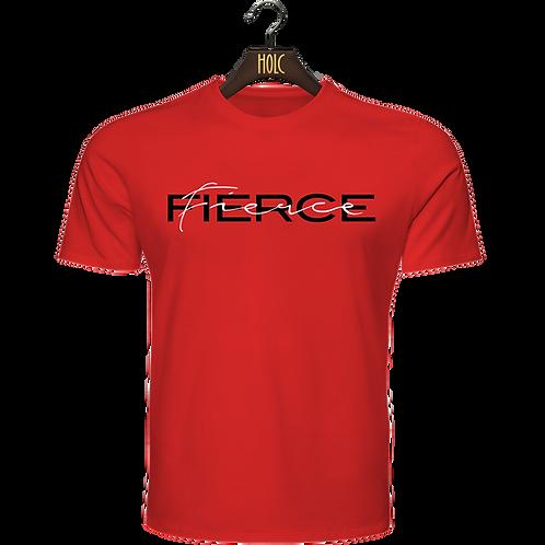Fierce t shirt