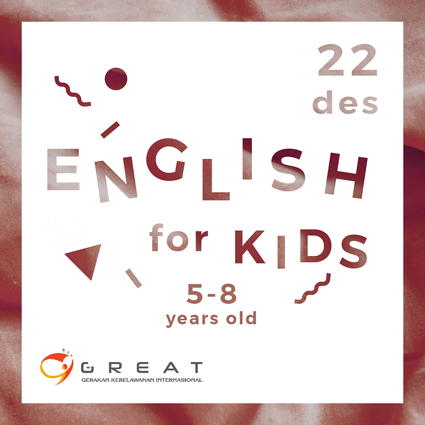 English Class for Kids (5-8 y.o.) with Great of Semarang
