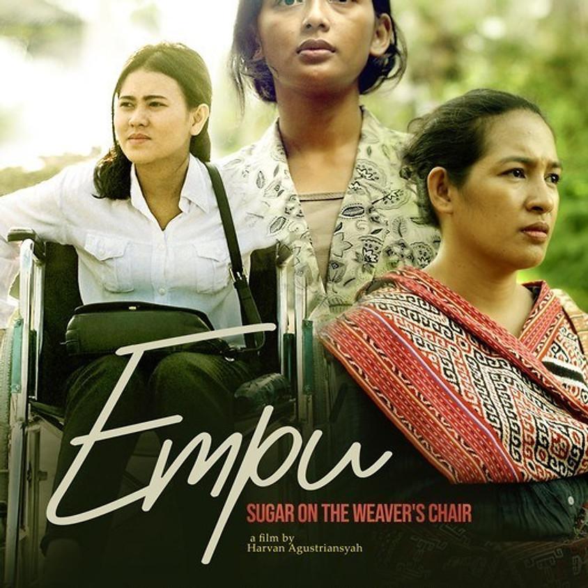 Pemutaran Film #2 : Empu - Sugar on the Weaver's Chair