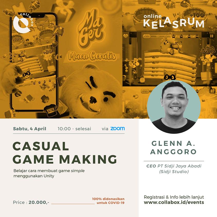 Casual Game Making - Glenn Adrenorman Anggoro