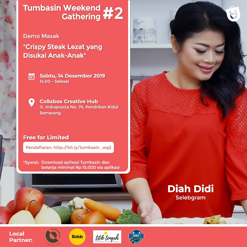 Tumbasin Weekend Gathering #2