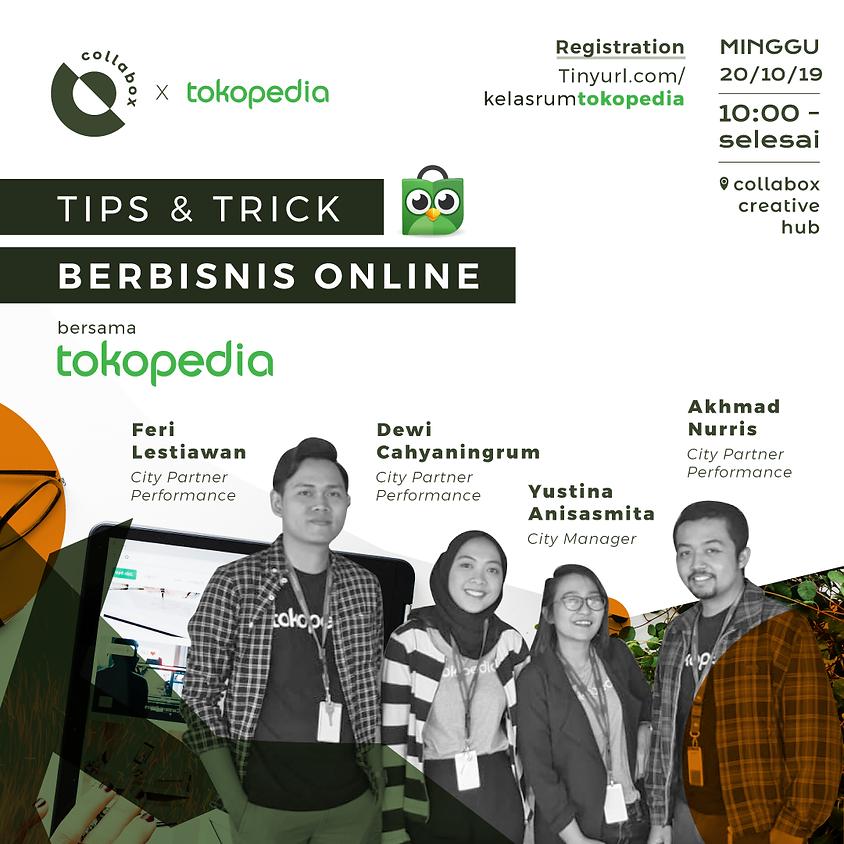 TOKOPEDIA: Tips & Trick Berbisnis Online