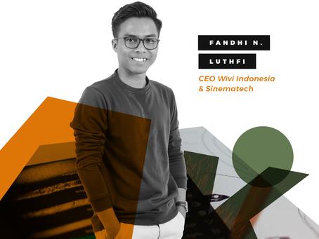 Fandhi N. Lufti, CEO Wivi Indonesia.