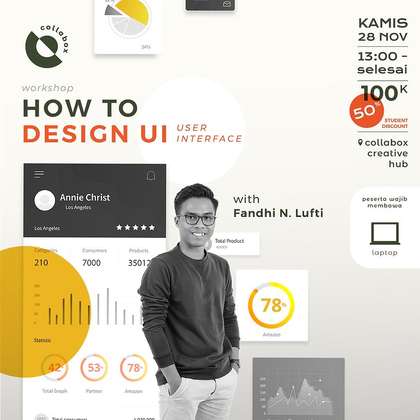 Workshop UI (User Interface) Design for Web & Apps
