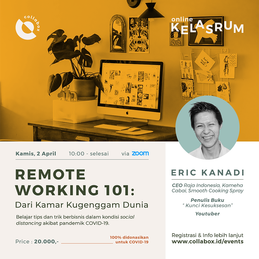 Remote Working 101: Dari Kamar Kugenggam Dunia with Eric Kanadi