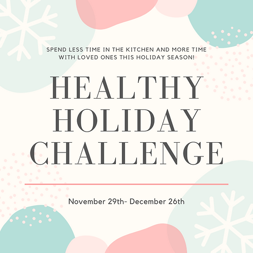 Healthy for the Holidays, 4 Week Challenge