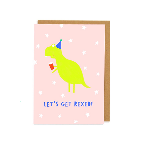 Let's Get Rexed Greetings Card